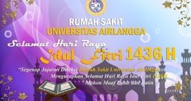 Selamat Hari Raya Idul Fitri 1436 H (Pengumuman Waktu Operasional Rumah Sakit Selama Libur Hari Raya)